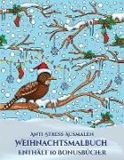 Anti-Stress-Ausmalen (Weihnachtsmalbuch)