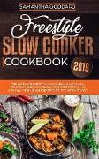 Freestyle Slow Cooker Cookbook 2019