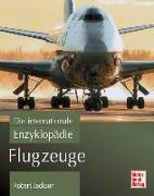 Flugzeuge - Die internationale Enzyklopädie