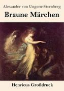 Braune Märchen (Großdruck)
