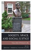 Society, Space, and Social Justice: Geographies of Intersectionality