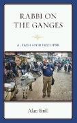 Rabbi on the Ganges: A Jewish-Hindu Encounter