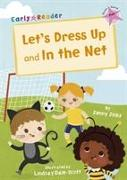 Let's Dress Up and In the Net