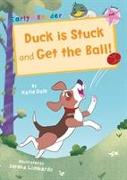 Duck is Stuck and Get The Ball!