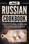Russian Cookbook: Traditional Russian Recipes Made Easy