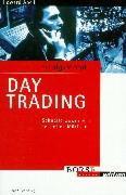 Erfolgsrezept Day Trading