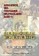 Geschichte Der Verfemung Deutschlands, Band 1: Greuelpropaganda Im Ersten Weltkrieg