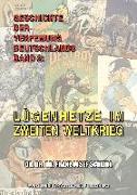 Geschichte Der Verfemung Deutschlands, Band 2: Lügenhetze Im Zweiten Weltkrieg