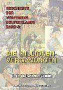 Geschichte Der Verfemung Deutschlands, Band 4: Die Millionenvergasungen