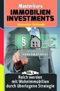 Reich Werden Mit Wohnimmobilien Durch Uberlegene Strategie: Machen Sie Das Beste Aus Ihrem Geld!