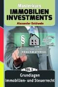 Grundlagen Immobilien- Und Steuerrecht Mit Bonuskapitel Mieterhohungsstrategien: Machen Sie Das Beste Aus Ihrem Geld!