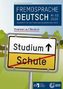 Fremdsprache Deutsch Heft 61 (2019): Studieren auf Deutsch