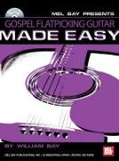 Gospel Flatpicking Guitar Made Easy [With CD]