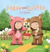 Luke and Lottie. It's Easter