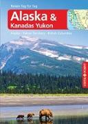 Alaska – VISTA POINT Reiseführer Reisen Tag für Tag