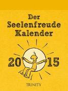 Der Seelenfreude Kalender 2015 - Abreißkalender