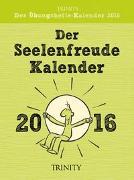 Der Seelenfreudenkalender 2016 Tages-Abreißkalender