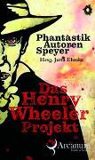 Das Henry Wheeler Projekt
