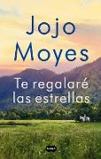 Te Regalaré Las Estrellas / The Giver of Stars
