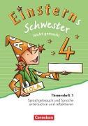 Einsterns Schwester - Leicht gemacht 4. Schuljahr. Ausgabe 2015. Themenheft 1. Verbrauchsmaterial