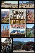 Tales of Arizona & New Mexico