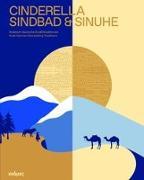 CINDERELLA SINDBAD & SINUHE