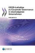 OECD-Leitsatze Zu Corporate Governance in Staatseigenen Unternehmen, Ausgabe 2015