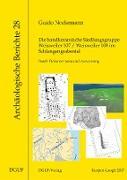 Die bandkeramische Siedlungsgruppe Weisweiler 107 / Weisweiler 108 im Schlangengrabental