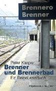 Brenner und Brennerbad