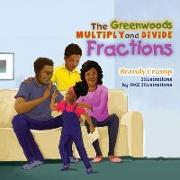 The Greenwoods Multiply and Divide Fractions