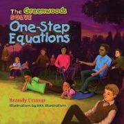 The Greenwoods Solve One-Step Equations
