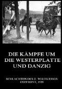 Die Kämpfe um die Westerplatte und Danzig