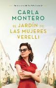 El jardín de las mujeres Verelli / The Verelli Women's Gardens