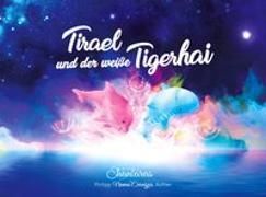 Tirael und der weiße Tigerhai