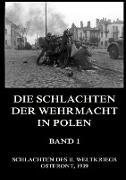 Die Schlachten der Wehrmacht in Polen, Band 1