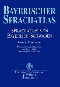 Sprachatlas von Bayerisch-Schwaben (SBS) / Einführung