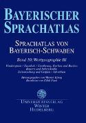 Sprachatlas von Bayerisch-Schwaben (SBS) / Wortgeographie III