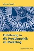 Einführung in die Produktpolitik im Marketing