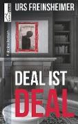Deal ist Deal