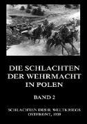 Die Schlachten der Wehrmacht in Polen, Band 2