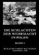 Die Schlachten der Wehrmacht in Polen, Band 3