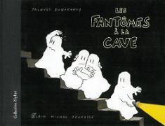 Les fantômes à la cave