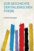 Zur Geschichte Der Italienischen Poesie