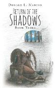 Return of the Shadows Book Three