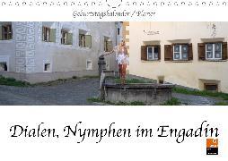 Dialen, Nymphen im Engadin (Wandkalender 2020 DIN A4 quer)