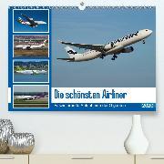 Die schönsten Airliner (Wandkalender 2020 DIN A2 quer)