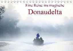 Eine Reise ins magische Donaudelta (Tischkalender 2020 DIN A5 quer)