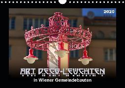 Art Déco-Leuchten (Wandkalender 2020 DIN A4 quer)