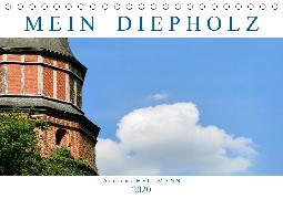 MEIN DIEPHOLZ (Tischkalender 2020 DIN A5 quer)