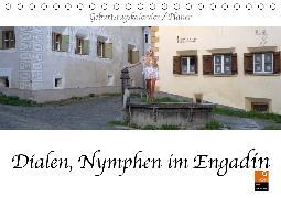 Dialen, Nymphen im Engadin (Tischkalender 2020 DIN A5 quer)